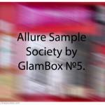 Allure Sample Society by GlamBox №5. Отзыв, обзор.