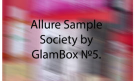 Allure Sample Society by GlamBox №5. Отзыв, обзор.