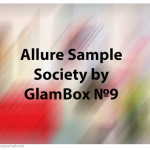 Allure Sample Society by GlamBox №9. Отзыв, обзор.
